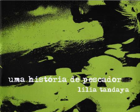 01c_UmaHistóriadePescador_©LiliaTandaya